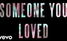 Lewis Capaldi – Someone You Loved